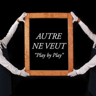 Pochette de Play By Play par Autre Ne Veut