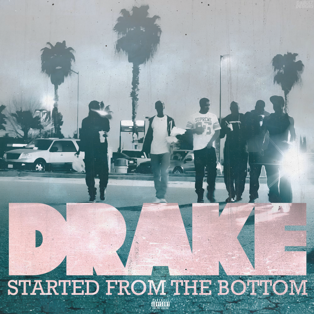Pochette de Started from the bottom de Drake