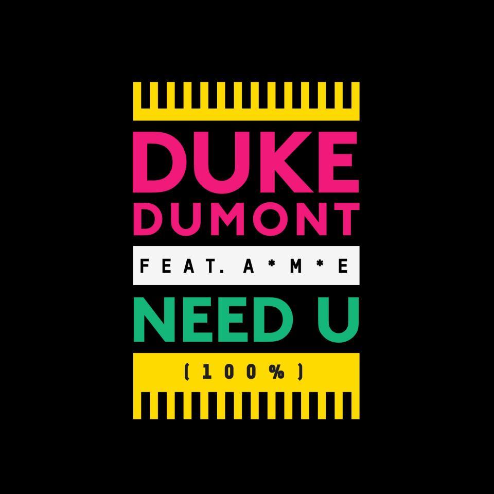 Pochette de Duke Dumont pour Need U