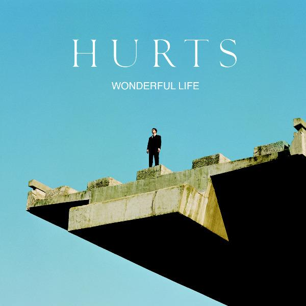 Wonderful Life par Hurts