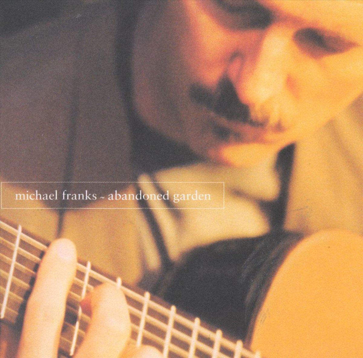 Michael_Franks_Abandoned_Garden_CD