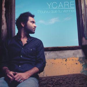 Pochette du nouveau single d'Ycare Pourvu que tu viennes