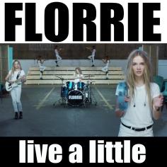 Téléchargement gratuit du titre de Florrie Live A Little