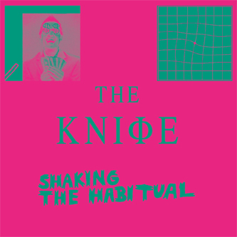 Pochette du nouvel album de The Knife Shaking The Habitual