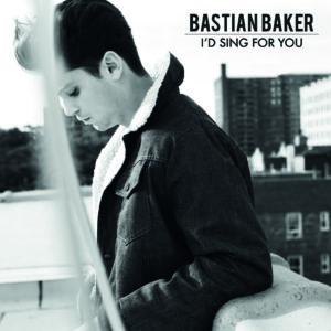 Pochette du single I'd Sing for you de Bastian Baker