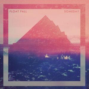 Pochette du single Someday du groupe belge Float Foal