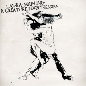 Pochette de l'album A Creature I Don't Know de Laura Marling
