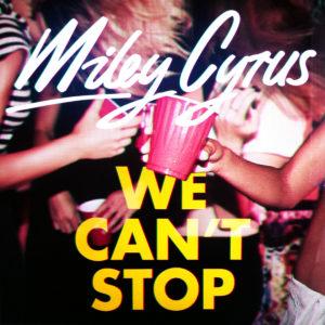 Pochette du single We Can't Stop de Miley Cyrus