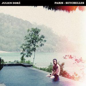 Pochette du single Paris-Seychelles de Julien Doré