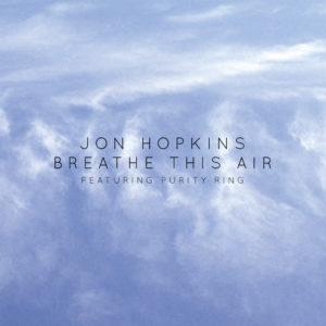 Pochette du single Breathe This Air de John Hopkins avec Purity Ring