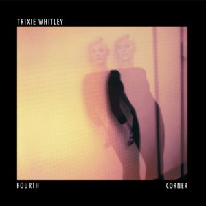 Pochette de l'album Fourth Corner de Trixie Whitley