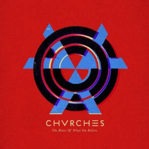 Pochette de l'album The Bones of What You Believe de Chvrches