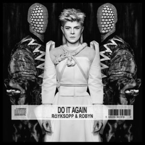 Pochette de l'album Do It Again de Röyksopp avec Robyn