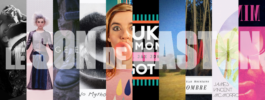 Les 10 meilleures chansons du premier trimestre 2014 pour Le Son de Gaston