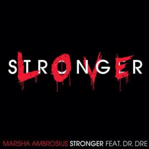 Pochette du single Stronger de Marsha Ambrosius avec Dr. Dre