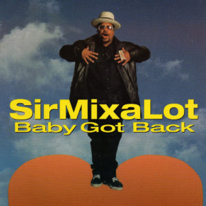 Pochette du single Baby Got Back de Sir Mix-a-Lot