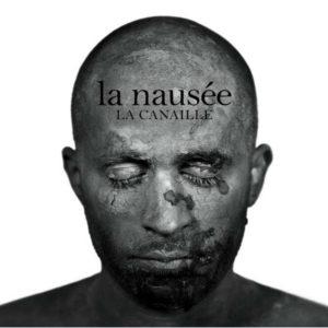 Pochette de l'album La Nausée de La Canaille