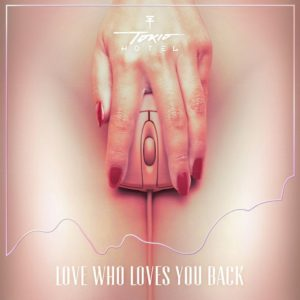 Pochette du single Love Who Loves You Back des Tokio Hotel