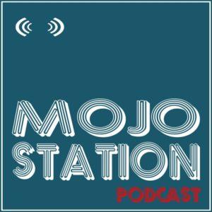 Podcast de Mojo Station