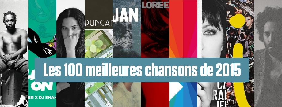Palmarès des 100 meilleures chansons de 2015 selon Le Son de Gaston