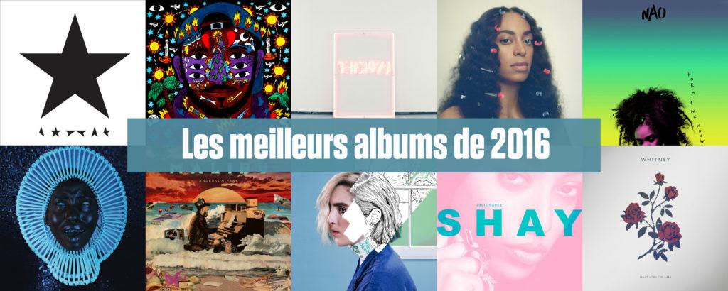 Les 10 meilleurs albums de l'année 2016 selon Le Son de Gaston