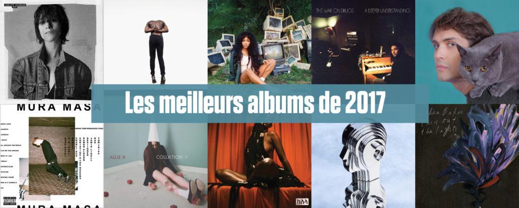 Les 10 meilleurs albums de l'année 2017 selon Le Son de Gaston