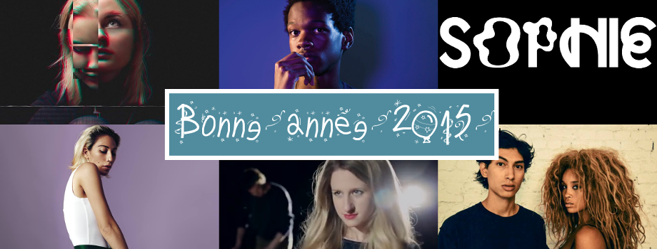 Artistes à suivre en 2015 avec Lapsley, Shamir, Sophie, Marian Hill, Tei Shi et Lion Babe